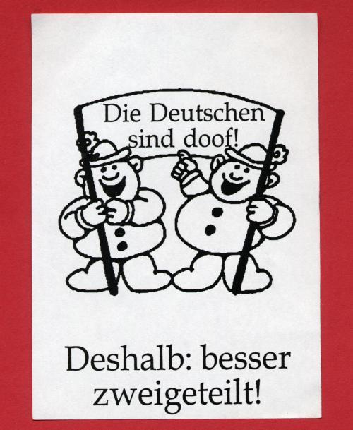 Die Deutschen sind doof! Deshalb: besser zweigeteilt!
